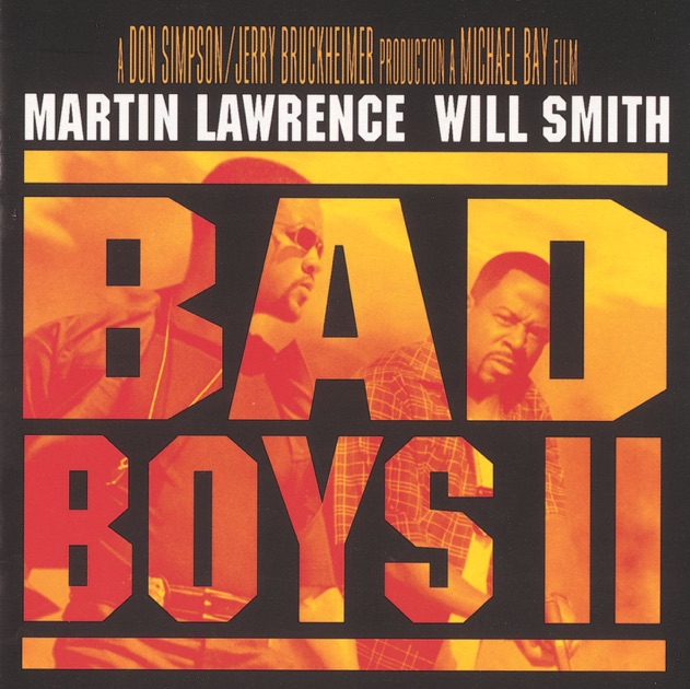 Bad Boys II (Soundtrack) By Various Artists On Apple Music