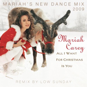 All I Want for Christmas Is You (Mariah's New Dance Mixes) [Remixed by Low Sunday] - EP Mp3 Download