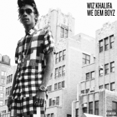 We Dem Boyz Wiz Khalifa - Wiz Khalifa