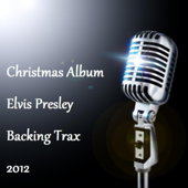 Christmas Elvis Presley Backing Trax
