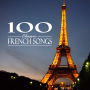 100 Classic French Songs - Various Artists