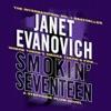 Janet Evanovich Smokin Seventeen Stephanie Plum Book 17 Unabridged