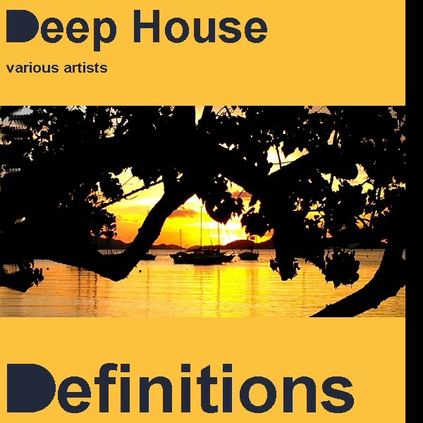 Deep house definitions by various artists on apple music for Very deep house music
