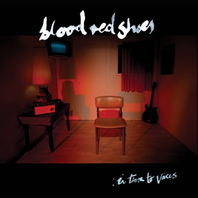 In Time to Voices - Blood Red Shoes