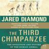 Jared Diamond - The Third Chimpanzee: The Evolution and Future of the Human Animal (Unabridged) Grafik