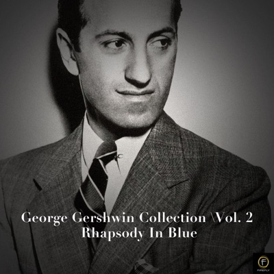 George Gershwin Collection, Vol. 2:(Rhapsody in Blue) - George Gershwin