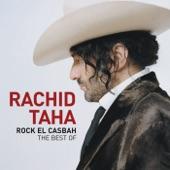 Rachid Taha - Rock el Casbah