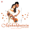Mohabbatein (Original Motion Picture Soundtrack) - Jatin - Lalit