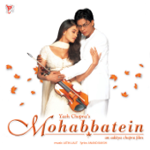 Mohabbatein (Original Motion Picture Soundtrack)-Jatin - Lalit