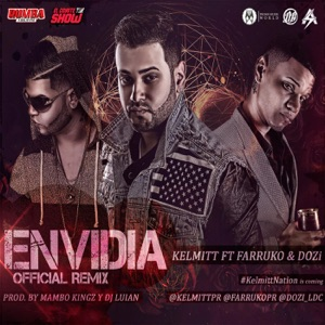 Envidia (Remix) [feat. D.Ozi & Farruko] - Single Mp3 Download