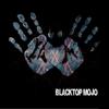 I Am - Blacktop Mojo