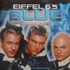 Start:08:55 - Eiffel 65 - Blue
