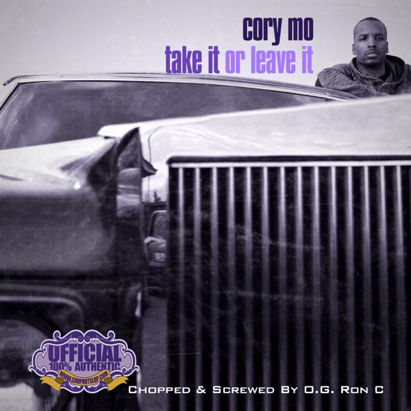 Take It Or Leave It (Chopped Up By O.G. Ron C)