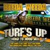 Turf's Up (Hood to Hood Remix) - EP, Beeda Weeda