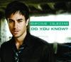 Do You Know? - Single, Enrique Iglesias