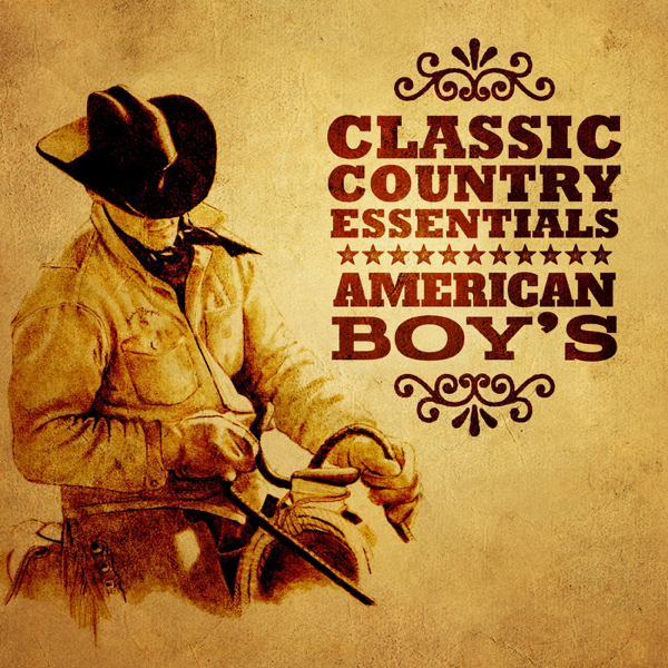 ‎Classic Country Essentials: American Boy's by Various Artists