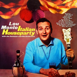Italian Houseparty – Lou Monte