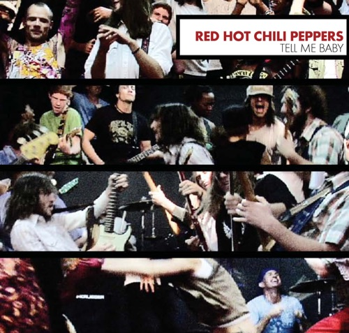 Red Hot Chili Peppers - Tell Me Baby - EP