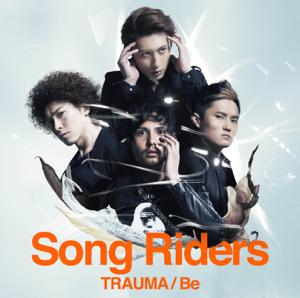 Song Riders - Trauma