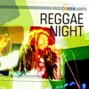 Music & Highlights: Reggae Night