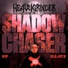 Shadow Chaser - Single, Heavygrinder