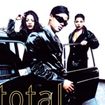 Total - Can't You See (feat. The Notorious B.I.G.)
