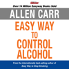Allen Carr - The Easy Way to Control Alcohol  artwork