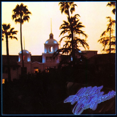 Hotel California - Eagles song