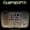 Beat Back, Tujamo