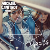 Right On Me (feat. Polina) - Single