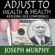 Joseph Murphy - Adjust to Wealth, Building Self-Confidence