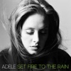 Set Fire to the Rain (Remixes) - EP ジャケット写真