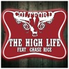 The High Life feat Chase Rice Single