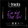 I'm Not That Girl Karaoke Instrumental (In the Style of Wicked) - Single