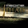 Jihad - Le plus grand combat est contre soi-même, Médine