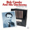 Jazz Me Blues  - Bob Crosby And His Orchestra