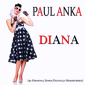 Diana (50 Original Songs Remastered)
