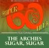 Sugar Sugar (Original Single Version) - Single, The Archies