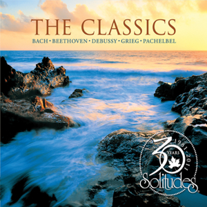 Dan Gibson's Solitudes - The Classics 30th Anniversary