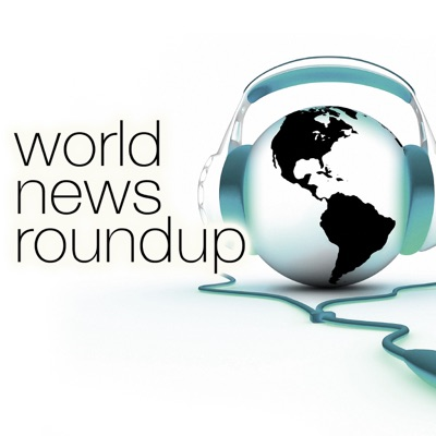 World News Roundup