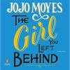 Jojo Moyes - The Girl You Left Behind (Unabridged)  artwork