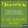 Y'all Know Who - Single, Twista