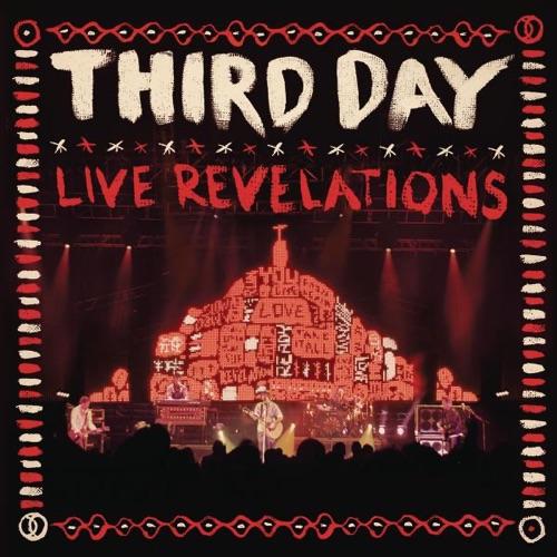 Third Day - Live Revelations