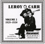 Leroy Carr - Don't Say Goodbye