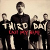 Call My Name - Single, Third Day