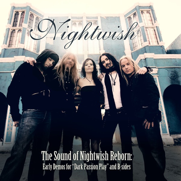 The Sound of Nightwish Reborn - Early Demos for
