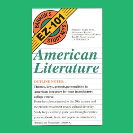 Barron's EZ-101 Study Keys: American Literature (Unabridged) - Francis E. Skipp, Ph.D. mp3 listen download