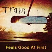 Feels Good At First - Single