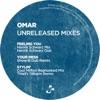 Unreleased Mixes - Feeling You / Your Mess / Stylin ジャケット写真
