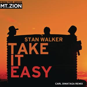 Stan Walker - Take It Easy